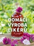 Rita Vitt: Domácí výroba likérů