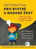 Irena Budínová, Růžena Blažková, Milena Vaňurová, Helena Dur: Matematika pro bystré a nadané žáky