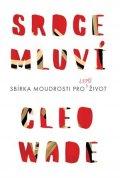 Cleo Wade: Srdce mluví