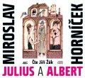 Miroslav Horníček: Julius a Albert (audiokniha)