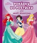 Walt Disney: Princezna - Pohádky do postýlky pro malé princezny