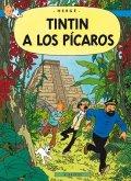 Hergé: Tintin 23 - Tintin a los Pícaros