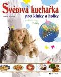 Helena Rytířová,  Chevaliere, s.r.o.: Světová kuchařka pro kluky a holky