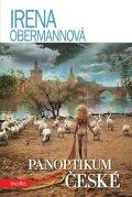Irena Obermannová: Panoptikum české