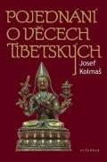 Josef Kolmaš: Pojednání o věcech tibetských