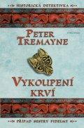 Peter Tremayne: Vykoupení krví