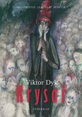 Viktor Dyk: Krysař