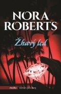 Nora Roberts: Žhavý led