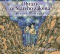 Renáta Fučíková: Obrazy ze Starého zákona Další příběhy (audiokniha pro děti)