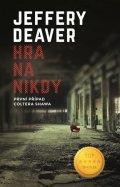 Jeffery Deaver: Hra na nikdy