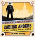 Jonas Jonasson: Zabiják Anders a jeho přátelé (audiokniha)
