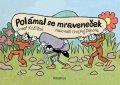 Josef Kožíšek: Polámal se mraveneček