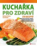 Barbara Rowe, Lisa Davis: Kuchařka pro zdraví