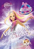 : Barbie ve hvězdách Vesmírné aktivity