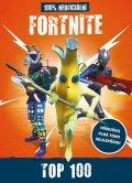 kolektiv: Fortnite - 100% neoficiální příručka Top 100