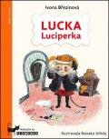 Ivona Březinová: Lucka Luciperka
