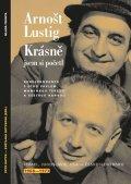 Arnošt Lustig: Krásně jsem si početl: Korespondence s Otou Pavlem, maminkou Terezií a sest