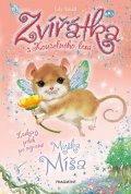 Lily Small: Zvířátka z Kouzelného lesa – Myška Míša