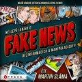 Zvol si info: Nejlepší kniha o fake news!!! (audiokniha)