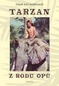Edgar Rice Burroughs: Tarzan z rodu Opů (1)