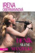 Irena Obermannová: Deník šílené manželky