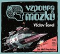 Václav Šorel: Vzpoura mozků (audiokniha)