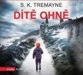 S. K.  Tremayne: Dítě ohně (audiokniha)