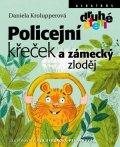 Daniela Krolupperová: Policejní křeček a zámecký zloděj