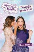 Walt Disney: Violetta - Pravidla přátelství