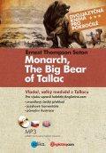 Ernest Thompson Seton: Vladař, velký medvěd z Tallacu