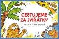 Tereza Skoupilová: Cestujeme za zvířátky