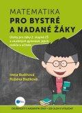 Irena Budínová, Růžena Blažková: Matematika pro bystré a nadané žáky, 2. díl