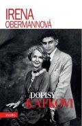 Irena Obermannová: Dopisy Kafkovi