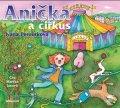 Ivana Peroutková: Anička a cirkus (audiokniha pro děti)