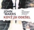 John Marrs: Když jsi odešel (audiokniha)