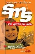 Birgit Hocková: SMS Jak vyzrát na učení