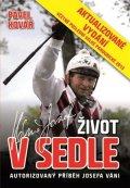 Pavel Kovář: Josef Váňa: Život v sedle - aktualizované vydání 2013
