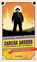 Jonas Jonasson: Zabiják Anders a jeho přátelé (brož.)