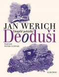 Jan Werich: Deoduši