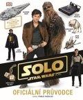kolektiv: Star Wars - Han Solo Oficiální průvodce