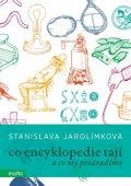 Stanislava Jarolímková: Co encyklopedie tají