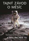 Karel Pacner: Tajný závod o Měsíc