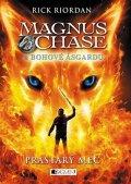 Rick Riordan: Magnus Chase a bohové Ásgardu - Prastarý meč