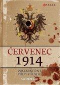 Sean McMeekin: Červenec 1914