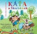 Hana Lamková, Josef Lamka, Libuše Koutná: Káťa a Škubánek (audiokniha pro děti)