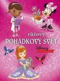 Walt Disney: Disney Junior - Růžový pohádkový svět