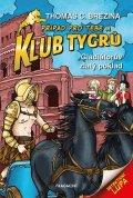 Thomas CBrezina: Klub Tygrů – Gladiátorův zlatý poklad