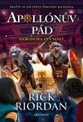 Rick Riordan: Apollónův pád - Neronova pevnost