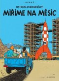 Hergé: Tintin 16 - Míříme na Měsíc