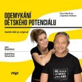 Kateřina Novotná, Jan Mühlfeit: Odemykání dětského potenciálu (audiokniha)